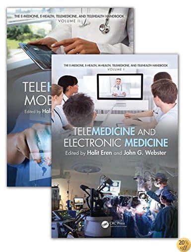 The E-Medicine, E-Health, M-Health, Telemedicine, and Telehealth Handbook (Two Volume Set)