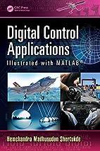 Digital Control Applications Illustrated…