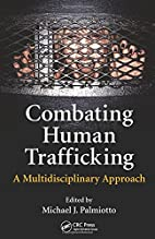 Combating Human Trafficking: A…