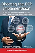 Directing the ERP Implementation: A Best…