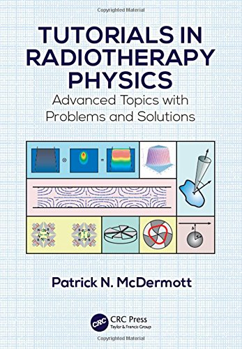tutorials-in-radiotherapy-physics-advanced-topics-with-problems-and-solutions
