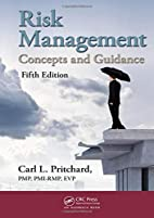 Risk Management: Concepts and Guidance,…