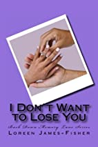 I Don't Want to Lose You (Back Down…