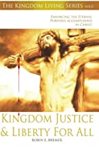 Kingdom Justice & Liberty For All: Enforcing…