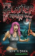 The Splatter House Rules by Jeff…