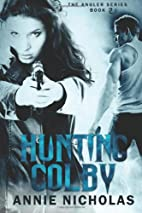 Hunting Colby (Angler) by Annie Nicholas