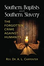 Southern Baptists and Southern Slavery: The…