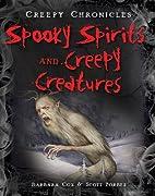 Spooky Spirits and Creepy Creatures (Creepy…