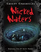 Wicked Waters (Creepy Chronicles) by Barbara…