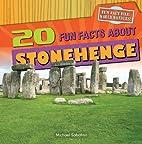 20 Fun Facts About Stonehenge (Fun Fact…