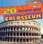 20 Fun Facts About the Colosseum (Fun Fact…