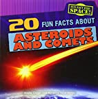 20 Fun Facts About Asteroids and Comets (Fun…