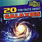 20 Fun Facts About Galaxies (Fun Fact File:…