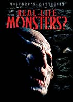 Real-Life Monsters? (History's…