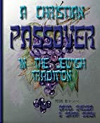 A Christian Passover in the Jewish Tradition…