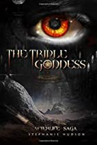 The Triple Goddess (Afterlife Saga #3) by…