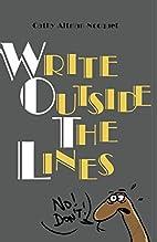 Write Outside The Lines: A creativity…