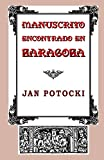 Potocki, Jan: Manuscrito encontrado en Zaragoza (Spanish Edition)