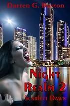 Scarlett Dawn (Night Realm, #2) by Darren G.…