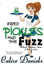 Fried Pickles and the Fuzz (Redneck Fabulous…