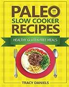 Paleo Diet Slow Cooker 52 Healthy Gluten…