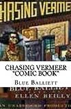 Balliett, Blue: Chasin Vermeer Comic Book