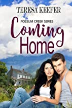 Coming Home by Teresa A. Keefer