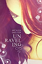 Unraveling (Second Chances) (Volume 1) by…