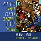 Why the Rabbi Played Clarinet in the Sauna…