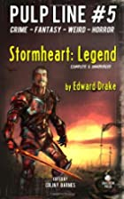 Stormheart Legend: Pulp Line #5 by Edward…