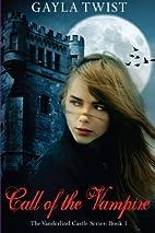 Call of the Vampire (The Vanderlind Castle,…