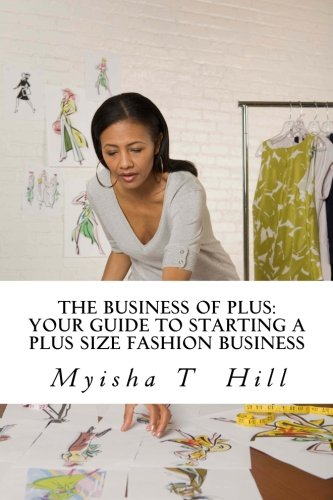 the-business-of-plus-your-guide-to-starting-a-plus-size-fashion-business