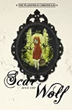 Scar and the Wolf (The Plainfield…