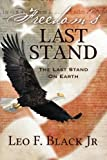 Leo Black: Freedom's Last Stand: The Last Stand On Earth