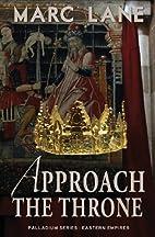 Approach The Throne: Palladium Eastern…