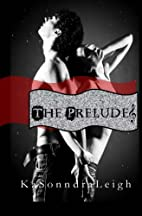 The Prelude: A Musical Interlude Novel by…