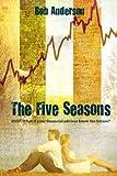 Anderson, Bob: The Five Seasons