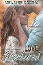 Love Realized (Real Love, #1) by Melanie…