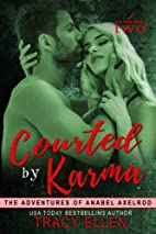 Courted by Karma: The Adventures of Anabel…