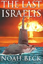 The Last Israelis by Noah Beck