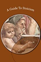A Guide To Stoicism by St George Stock