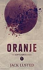 Oranje (The September Series) (Volume 1) by…