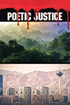 Poetic Justice by Ray Floyd