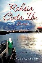 Rahsia Cinta Ibu (Mom's Secret Love):…