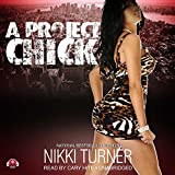 Turner, Nikki: Project Chick I: Library Edition