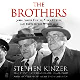 Kinzer, Stephen: The Brothers