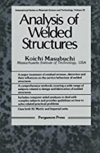 Analysis of Welded Structures: Residual…