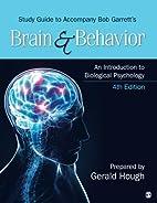 Study Guide to Accompany Bob Garrett's Brain…