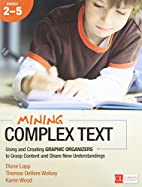 Mining Complex Text, Grades 2-5: Using and…
