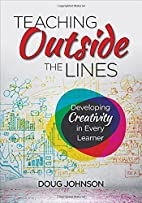Teaching Outside the Lines: Developing…